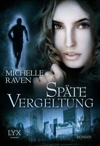 1 von 1 - Späte Vergeltung / Detective Jay Hunter Bd.5 von Michelle Raven (2013, Taschenbu