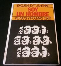 Soy un Hombre Versos y Poemas 1965 por Evgueni Evtushenko