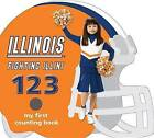 Illinois Fighting Illini 123 by Brad M Epstein (Board book, 2012)