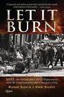 Let It Burn by Randi Boyette, Michael Boyette (Paperback / softback, 2013)
