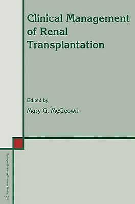 Clinical Management of Renal Transplantation by Springer (Paperback, 2010)