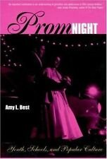 Prom Night: Youth, Schools and Popular Culture