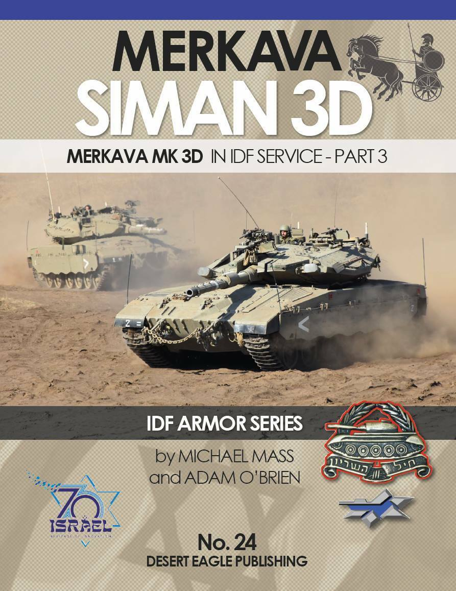 IDF ARMOR SERIES - No.24 MERKAVA Mk.3D – part 3  Desert Eagle Publishing