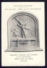 cpa Rare PARIS MONUMENT aux CITOYENS du XIe arrt MORTS pour la FRANCE 1914-1918