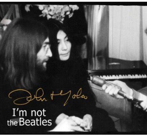 1 of 1 - John Lennon, John Le - Smith Tapes: I'm Not the Beatles: John & Yoko Inte [New C