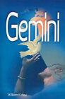 Gemini by William Kelley (Paperback / softback, 2000)