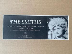 SMITHS I STARTED SOMETHING I COULDN'T FINISH MEMORABILIA original music press ad