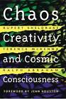 Chaos, Creativity and Cosmic Consciousness by Terence McKenna, Ralph Abraham, Rupert Sheldrake (Paperback, 2001)