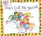 Don't Call Me Special: A First Look at Disability by Pat Thomas (Paperback / softback, 2002)