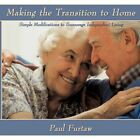 Making The Transition to Home 9781452059419 by Paul Furtaw Paperback