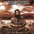 Holy Moses - Master of Disaster (2008)