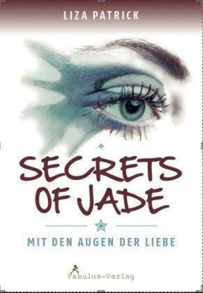 1 von 1 - Secrets of Jade von Liza Patrick (2015, Kunststoff-Einband)