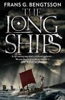 The Long Ships: A Saga of the Viking Age by Frans G. Bengtsson (Paperback, 2014)