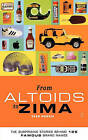 From Altoids to Zima: The Surprising Stories Behind 125 Brand Names by Evan Morris (Paperback, 2004)