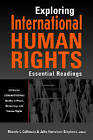 Exploring International Human Rights: Essential Readings by Lynne Rienner Publishers Inc (Paperback, 2007)