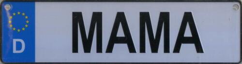 26x7cm NAMENSSCHILD in Autokennzeichenform  Mama