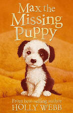 Max the Missing Puppy by Holly Webb BRAND NEW BOOK (Paperback, 2008)