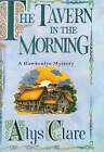 The Tavern in the Morning by Alys Clare (Hardback, 2000)