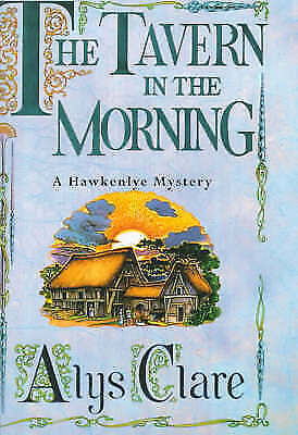 THE TAVERN IN THE MORNING., Clare, Alys., Used; Like New Book