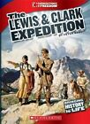 The Lewis & Clark Expedition by Teresa Domnauer (Hardback, 2012)