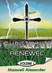 Christianity-Renewed-Volume-I-96-pages-Details-www-christianityrenewed-com