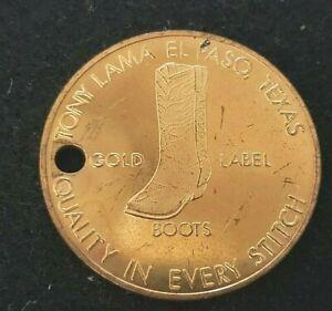 "Vintage ""Tony Lama Quality Boots"" souvenir token. Brass ?  $5 token"