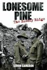 Lonesome Pine: The Bloody Ridge by Simon Cameron (Paperback, 2013)