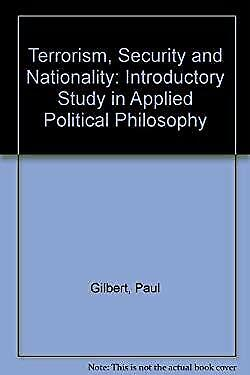 Terrorism, Security, and Nationality : An Introductory Study in Applied Politica