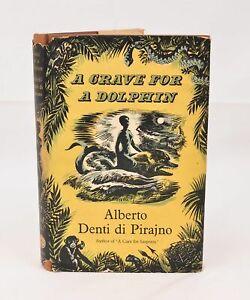 """""""A Grave For A Dolphin"""" - Alberto Denti di Pirajno, 1956 1st Edition"""
