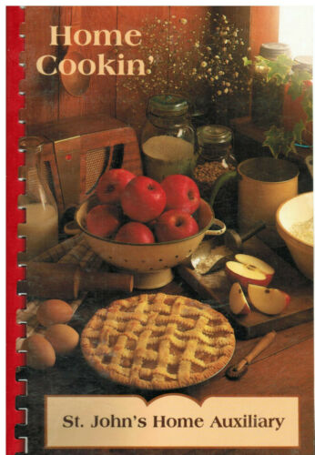 ROCHESTER NY 2000 HOME COOKIN COOK BOOK ST JOHN'S HOME AUXILIARY NEW YORK