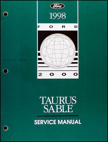 1998 Ford Taurus and Mercury Sable Original Shop Manual