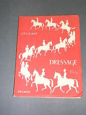 Equitation Commandant Licart dressage Ed. Delmas 1954 manuel illustré