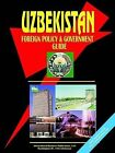 Uzbekistan Foreign Policy and Government Guide by International Business Publications, USA (Paperback / softback, 2003)