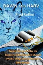 Dawn and Harv : Second Book in the Crystal Seeds Series by Fred Patrick...