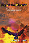 Eye of the Phoenix: Mysterious Visions and Secrets of the American Southwest by Gary A. David (Paperback, 2008)