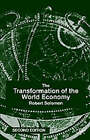 The Transformation of the World Economy: 1999 by Robert Solomon (Paperback, 1999)
