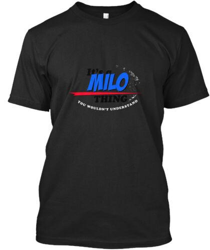 Its A Milo Thing Standard Unisex T-shirt