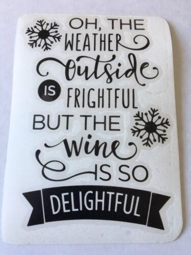 The Wine Is So Delightful Wine Bottle Vinyl Decal Sticker VINYL ONLY