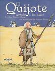 El Quijote Contado A los Ninos by Rosa Navarro Duran (Paperback / softback, 2011)