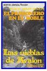 El Prisionero En El Roble: Libro 4 de Las Nieblas de Avalon by Marion Zimmer Bradley (Paperback / softback, 2014)