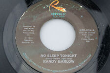 Randy Barlow: No Sleep Tonight / Burning Bridges  [Unplayed Copy]
