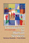 An Introduction to Human Services by Marianne Woodside, Tricia McClam (Paperback, 2005)