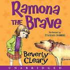 Ramona the Brave by Beverly Cleary (CD-Audio, 2010)