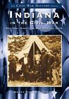 Indiana in the Civil War:: Doctors, Hospitals and Medicine by Nancy Eckerman, Nancy Pippen Eckerman (Paperback / softback, 2001)