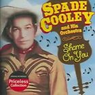 Shame on You 0090431958223 by Spade Cooley CD