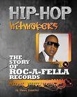 The Story of Roc a Fella Records by Emma Kowalski (Hardback, 2013)