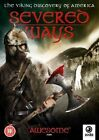 Severed Ways - The Norse Discovery of America DVD