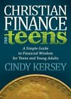 Christian Finance for Teens by Cindy Kersey (Paperback)