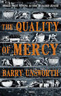 The Quality of Mercy by Barry Unsworth (Hardback, 2011)