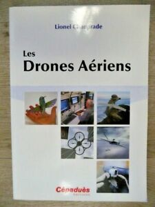 Aimable Les Drones Aériens, Lionel Chauprade - Editions Cépaduès Artisanat D'Art